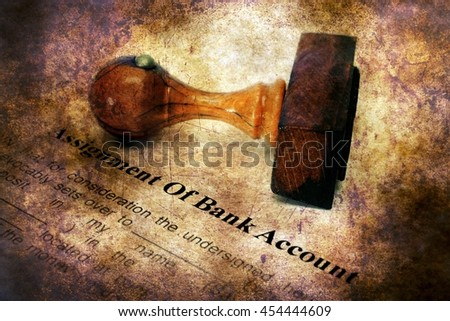 Assignment of bank account grunge concept - stock photo
