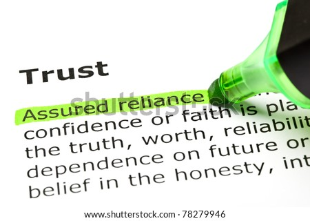 Assured reliance highlighted in green, under the heading Trust. - stock photo