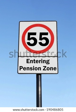 At the age of 55, you are entering your pension zone made as a road sign illustration.  - stock photo