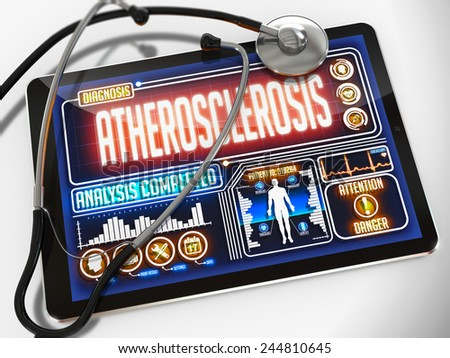 Atherosclerosis - Diagnosis on the Display of Medical Tablet and a Black Stethoscope on White Background. - stock photo