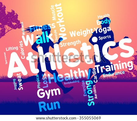 Athletics Word Representing Working Out And Sport  - stock photo