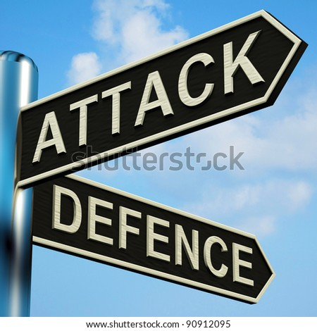 Attack Or Defence Directions On A Metal Signpost