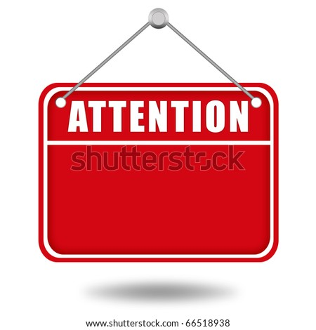 Attention blank board - stock photo