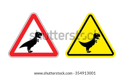 Attention of Tyrannosaurus. Danger sign. Cautious spending t-Rex dinosaur. Angry and scary Predator of Jurassic period. - stock photo