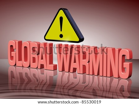 Attention sign with global warming text and its reflection melting / Global warming - stock photo