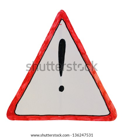 Attention warning sign drawing isolated over white