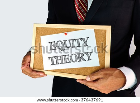 Attitude and Motivation concept - Equity Theory