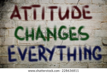 Essays on attitude it changes everything