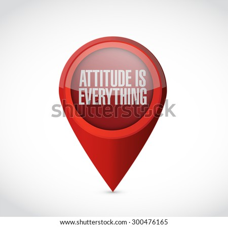 attitude is everything pointer sign concept illustration design icon - stock photo