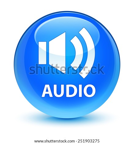 Audio glassy blue button - stock photo