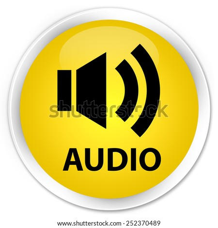 Audio yellow glossy round button - stock photo