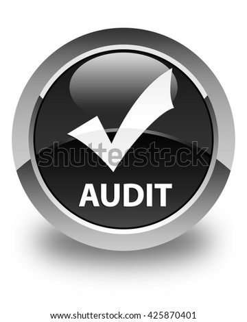 Audit (validate icon) glossy black round button - stock photo