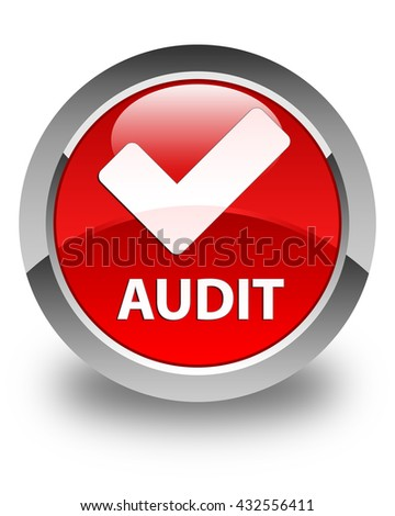 Audit (validate icon) glossy red round button - stock photo