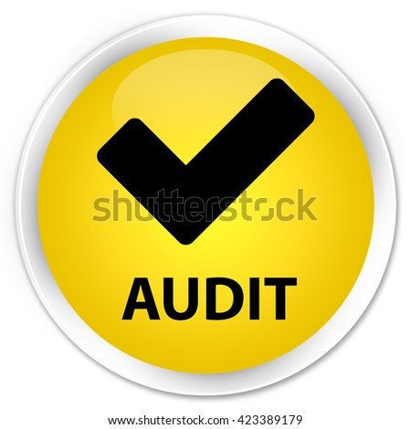 Audit (validate icon) yellow glossy round button - stock photo