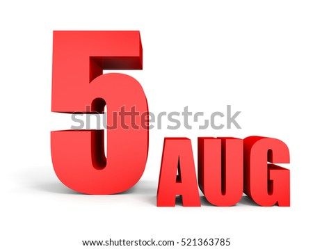 August 5. Text on white background. 3d illustration.