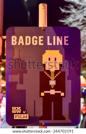AUSTIN, TEXAS - MARCH 15, 2015: Badge Line at South by Southwest Film Festival. - stock photo