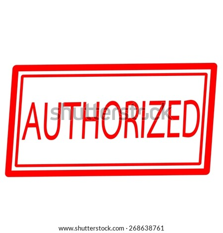 Authorized red stamp text on white - stock photo