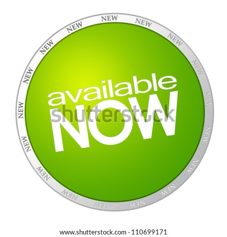 Available now - green sticker on white background - stock photo