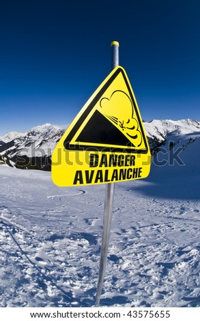 Avalanche sign on ski station,  french Alps, Areches - stock photo