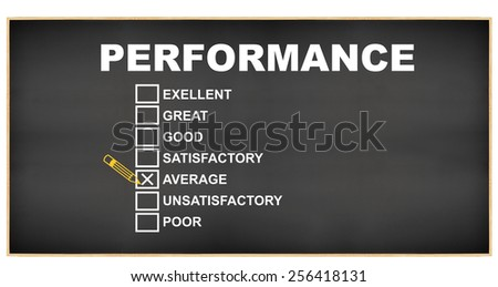 Average checked on Blackboard Performance Excellent Great Good Satisfactory Average Unsatisfactory Poor isolated on white background