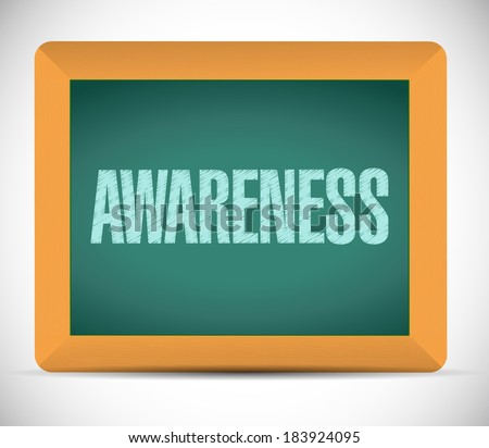 awareness sign message on a board. illustration design over a white background - stock photo