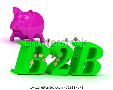 B2B bright of green letters and rose Piggy on white background - stock photo