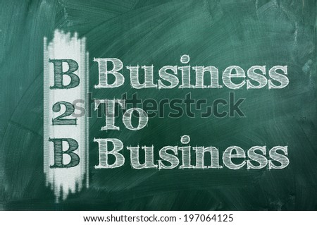 B2B -  Business To Business acronym  on green chalkboard - stock photo