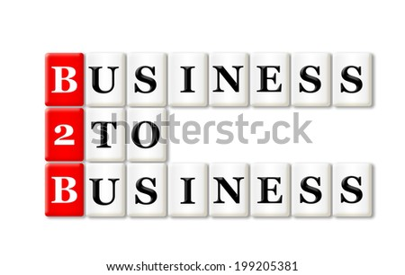 B2B - Business To Business acronym on white background  - stock photo