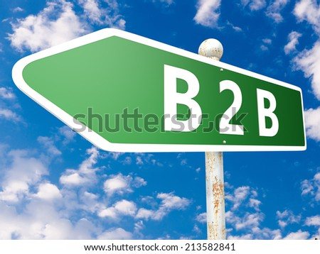 B2B - Business to Business - street sign illustration in front of blue sky with clouds. - stock photo