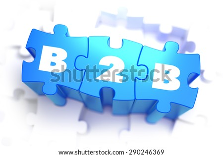 B2B - Business to Business - White Word on Blue Puzzles on White Background. 3D Illustration. - stock photo
