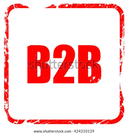 b2b, red rubber stamp with grunge edges - stock photo