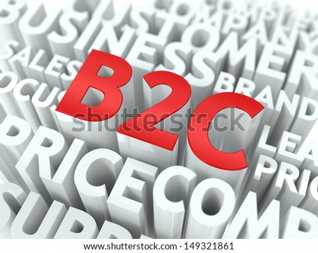 B2C - Business to Consumer Wordcloud Concept. The Word in Red Color, Surrounded by a Cloud of Words Gray. - stock photo