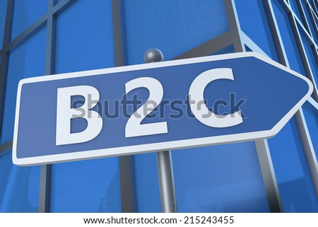 B2C - Business to Customer - illustration with street sign in front of office building. - stock photo