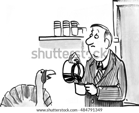 B&W Thanksgiving illustration of a turkey watching a businessman pour a cup of coffee.