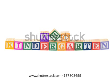 Baby blocks spelling kindergarten. Isolated on a white background. - stock photo