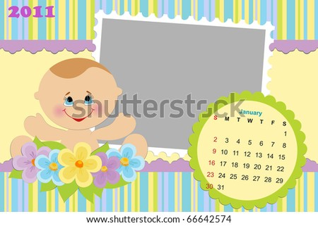Baby's monthly calendar for january 2011 with photo frames