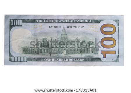 Back of new one hundred dollar bill isolated - stock photo