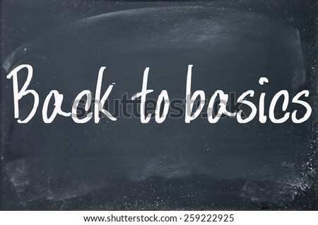 back to basics text write on paper  - stock photo