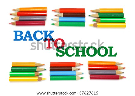 Back to School and Color Pencils on White Background