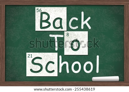 Back to School, Back to School written on a chalkboard with letters from the periodic table and a piece of white chalk - stock photo