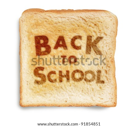 BACK TO SCHOOL picture burn mark on toast bread, isolated on white background - stock photo