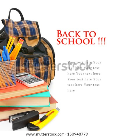 Back to school. School bag and school accessories on a white background. - stock photo