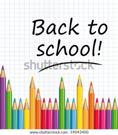 Back to school text on a paper with colored pencils illustration. - stock photo
