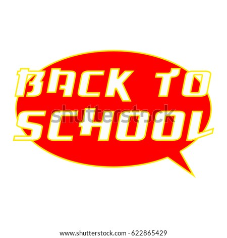 BACK TO SCHOOL White Wording on Speech Bubbles Background Red