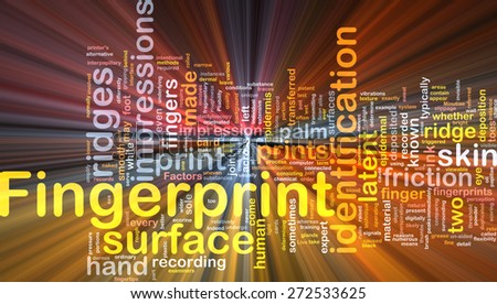 Background abstract concept wordcloud illustration of fingerprint identification glowing light