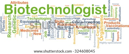 Background concept wordcloud illustration of biotechnologist - stock photo
