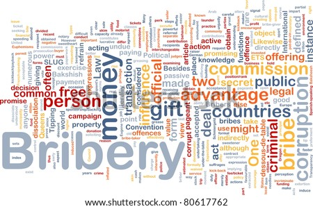 Background concept wordcloud illustration of bribery - stock photo