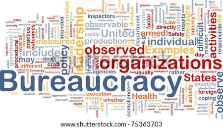 Background concept wordcloud illustration of bureaucracy