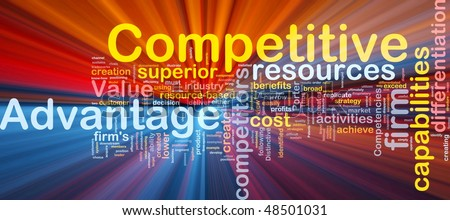 Background concept wordcloud illustration of business competitive advantage glowing light