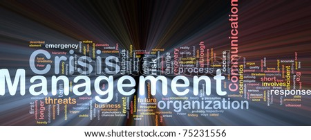 Background concept wordcloud illustration of crisis management glowing light - stock photo